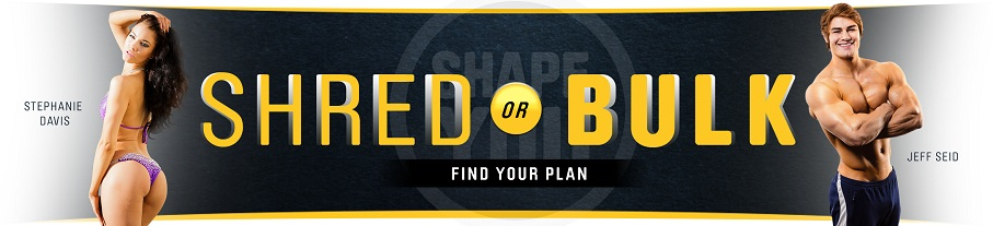 Shredd or Bulk? Check out the ShapeYOU Workout Series