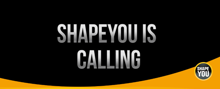 ShapeYOU is Calling