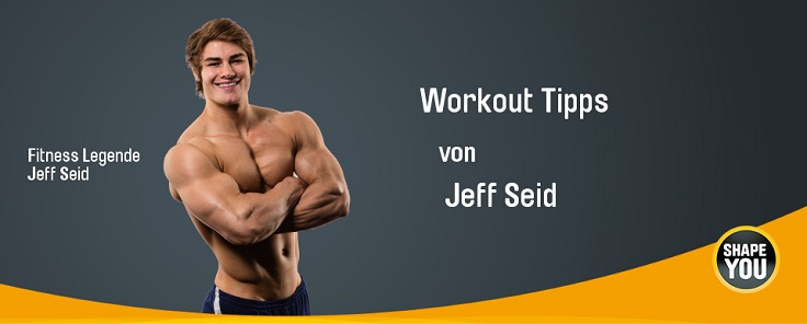 Jeff Seid - Workout Tipps