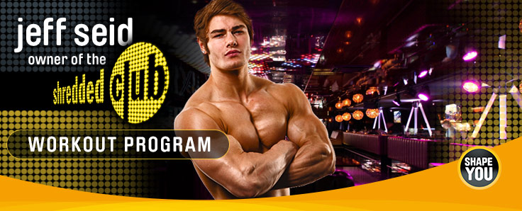 Shredded Club: Jeff Seid's 12-Wochenplan